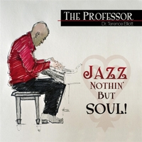 Dr. Terence Elliott | Jazz Nothin' but Soul