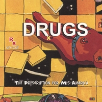 The Prescription for Mis-America | DRUGS