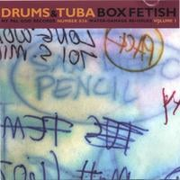 Drums and Tuba | Box Fetish