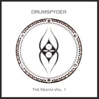 Drumspyder | The Nekyia Vol. 1