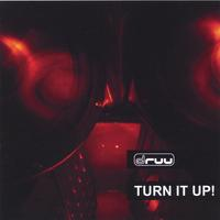 Druu | Turn It Up!