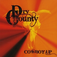 Dry County | Cowboy Up