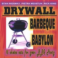 Stan Ridgway and DRYWALL | Barbeque Babylon