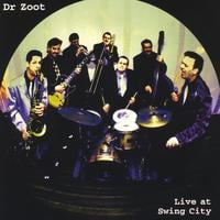 Dr Zoot | Live at Swing City