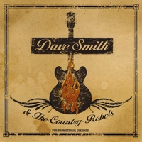 Dave Smith & The Country Rebels | American Redemption