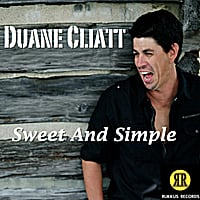 Duane Cliatt | Sweet and Simple
