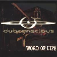 Dubconscious | Word of Life
