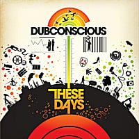 Dubconscious | These Days