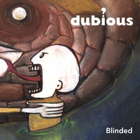 Dubious | Blinded
