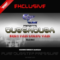 Dubsaduba | Hurt Pain Screw Vain (Dna Mix)