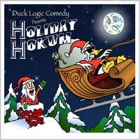 Duck Logic Comedy | Holiday Hokum (Duck Logic Comedy Presents)