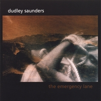 Dudley Saunders | The Emergency Lane