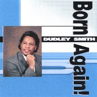 Dudley Smith | Born Again