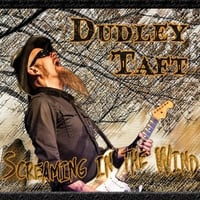 Dudley Taft | Screaming in the Wind