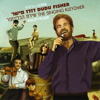 Dudu Fisher | The Singing Klezmer