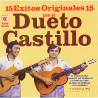 Dueto Castillo | 15 Éxitos Originales