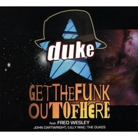 Duke | Get The Funk Out Of Here