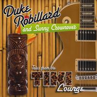 Duke Robillard  & Sunny Crownover | Tales From The Tiki Lounge