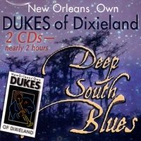 Dukes of Dixieland | Deep South Blues