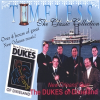 Dukes of Dixieland | Timeless, The Classic Collection