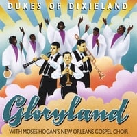 DUKES of Dixieland with Moses Hogan's New Orleans Gospel Choir | Gloryland