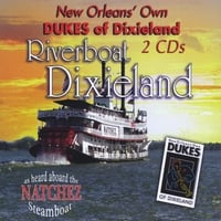 Dukes of Dixieland | Riverboat Dixieland