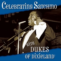 Dukes of Dixieland | Celebrating Satchmo