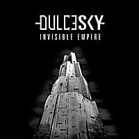 DulceSky | Invisible Empire