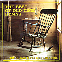 Dulcimer Dan & the Blue Skies Band | The Best of Old-Time Hymns