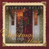 Michael Dulin | Christmas At Our House