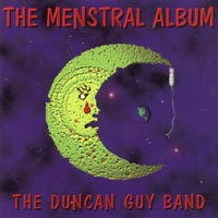 The Duncan Guy Band | The Menstral Album