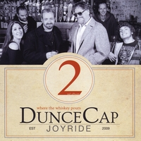 Duncecap Joyride | Where the Whiskey Pours