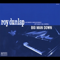 Roy Dunlap | Big Man Down