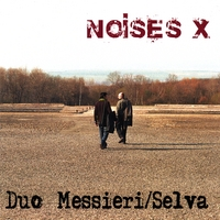 Duo Messieri / Selva | Noises X