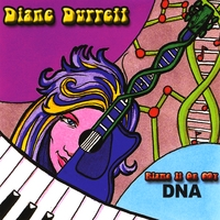 Diane Durrett | Blame It On My DNA