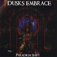 Dusks Embrace | Paradigm Shift