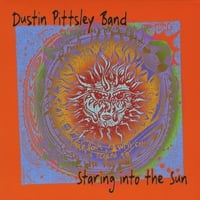 The Dustin Pittsley Band | Staring into the Sun