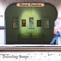 Dutch Cousins | Traveling Songs