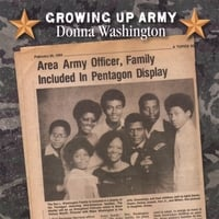 Donna Washington | Growing Up Army