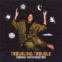 Donna Washington | Troubling Trouble