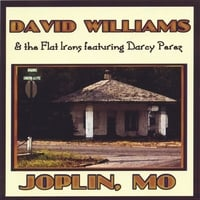 DAVID WILLIAMS and the Flat Irons with DARCY PEREZ | JOPLIN, MO