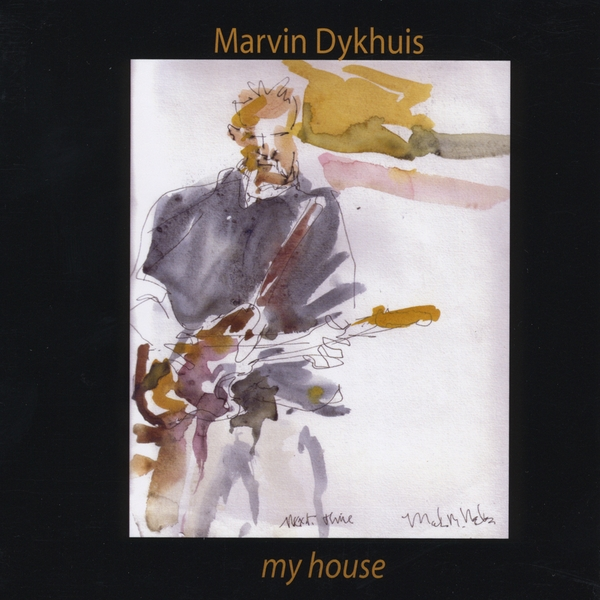 Marvin dykhuis my house cd baby music store for My house house music