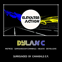 Dylan C | Elevater Action: Surrounded By Cannibals