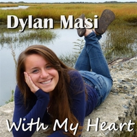 Dylan Masi | With My Heart