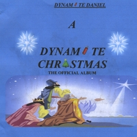 Dynamite Daniel | A Dynamite Christmas - The Official Album (Studio Version)