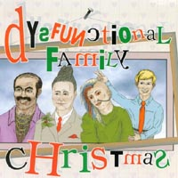 Dysfunctional Family Band | Dysfunctional Family Christmas