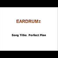 Eardrumz | Perfect Plan