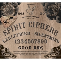 Earleybird & Silentmind | Spirit Ciphers