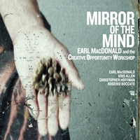Earl MacDonald & The Creative Opportunity Workshop | Mirror of the Mind