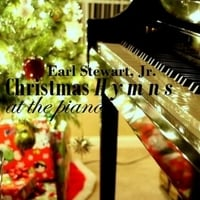 Earl Stewart, Jr. | Christmas Hymns At the Piano